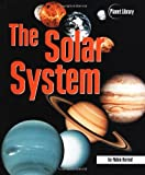 Kerrod, Robin: The Solar System (Planet Library)