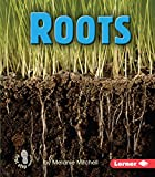Roots (First Step Nonfiction) by Melanie…