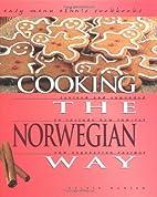 Cooking the Norwegian Way (Easy Menu Ethnic…