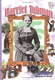 Weidt, Maryann N.: Harriet Tubman