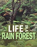 Anne Welsbacher: Life in a Rain Forest (Ecosystems in Action)
