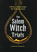 The Salem Witch Trials (How History is…