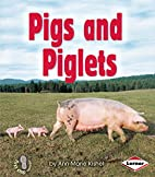 Pigs and Piglets (First Step Nonfiction:…