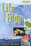 Cherie Winner: Life on the Edge (Cool Science)