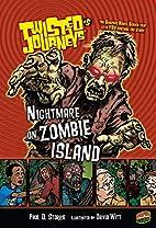 Nightmare on Zombie Island by Paul D.…