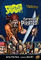Captured by Pirates by Justine Fontes