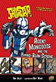 Jolley, Dan: Twisted Journeys 9: Agent Mongoose and the Hypno-beam Scheme