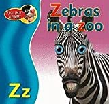 Pike, Katy: Zebras in a Zoo
