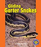 Gliding Garter Snakes (Pull Ahead Books) by…