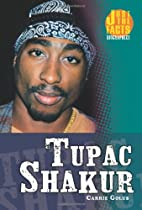 Tupac Shakur (Just the Facts Biographies) by…