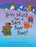 Cleary, Brian P.: How Much Can a Bare Bear Bear?: What Are Homonyms and Homophones?