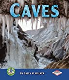 Caves (Early Bird Earth Science) by Sally M.…