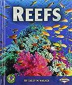 Reefs (Early Bird Earth Science) by Sally M.…