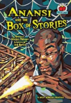 Anansi and the Box of Stories: A West…
