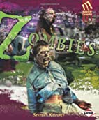 Zombies (Monster Chronicles) by Stephen…