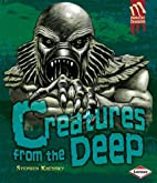 Creatures from the Deep (Monster Chronicles)…