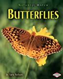 Nelson, Sara: Butterflies (Nature Watch)