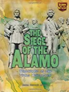 The Siege of the Alamo: Soldiering in the…