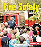 Fire Safety (First Step Nonfiction: Safety)…