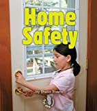 Home Safety by Sheila Rivera