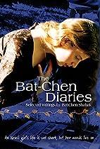 The Bat-Chen Diaries (Israel) by Bat-chen…