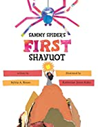 Sammy Spider's First Shavuot by Sylvia A.…
