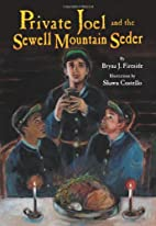 Private Joel and the Sewell Mountain Seder…