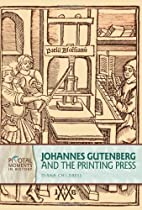 Johannes Gutenberg and the Printing Press…