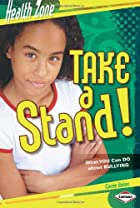 Take a Stand!: What You Can Do About…