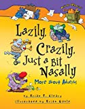 Cleary, Brian P.: Lazily, Crazily, Just a Bit Nasally: More About Adverbs