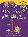 Cleary, Brian P.: On the Scale, a Weighty Tale