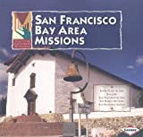 White, Tekla: San Francisco Bay Area Missions (Exploring California Missions)