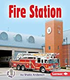 Fire Station (First Step Nonfiction:…