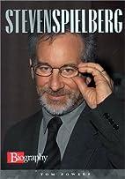 Steven Spielberg (Biography (a & E)) by Tom…