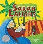 Sarah Laughs (Bible) by Jacqueline Jules