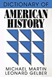 Martin, Michael: Dictionary of American History (Littlefield, Adams Quality Paperback; No. 124)