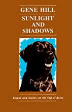 Sunlight and Shadows by Gene Hill