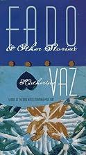 Fado And Other Stories (Pitt Drue Heinz Lit…