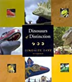 Dinosaurs of Distinction by Heather Austin