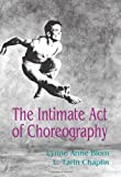 Chaplin, L. Tarin: The Intimate Act of Choreography