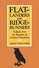 Flatlanders and Ridgerunners: Folktales from…
