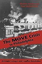 The MOVE Crisis In Philadelphia: Extremist…