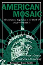 American Mosaic: The Immigrant Experience in…