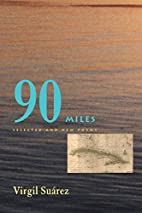 90 Miles: Selected And New Poems (Pitt…