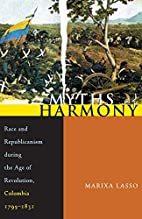 Myths of Harmony: Race and Republicanism…