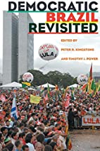 Democratic Brazil Revisited by Peter…