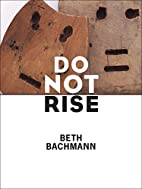 Do Not Rise (Pitt Poetry Series) by Beth…