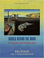 World Behind the Door: An Encounter with…
