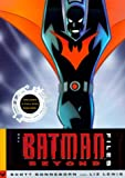 Sonneborn, Scott: The Batman Beyond Files