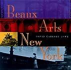 Beaux Arts New York by David Garrard Lowe